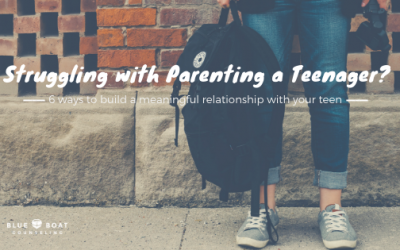 Struggling with Parenting a Teenager? 6 Ways to Build a Meaningful Relationship with Your Teen