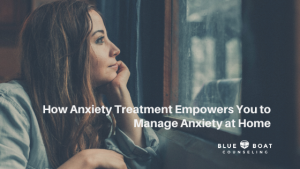Girl looking out window. Learn how anxiety treatment empowers you to manage anxiety at home. Columbus OH counseling 2019.