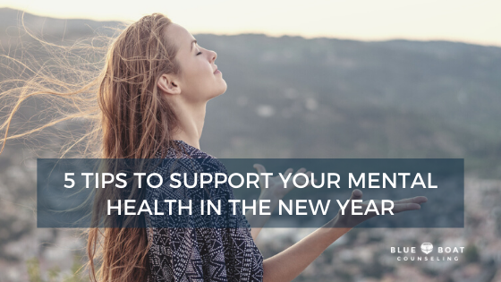 5 Tips to Support Your Mental Health in the New Year