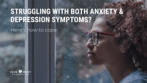 Woman looking out window | Columbus therapist shares how to cope with anxiety & depression symptoms | Blue Boat Counseling