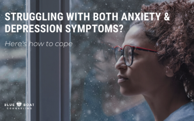 Struggling with Both Anxiety & Depression? – Here's how to cope