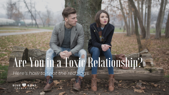 Are You in a Toxic Relationship? – Here's how to spot the red flags.