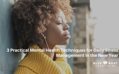 3 Practical Mental Health Techniques for Daily Stress Management in the New Year