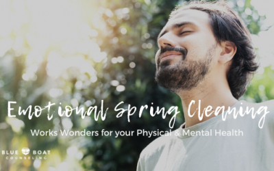 Emotional Spring Cleaning – Works Wonders for Your Physical & Mental Health