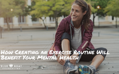 How Creating an Exercise Routine Will Benefit Your Mental Health